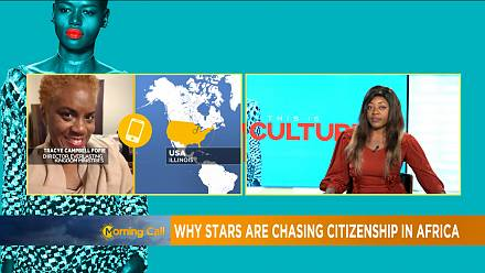 Why stars are chasing citizenship in Africa [This is culture]
