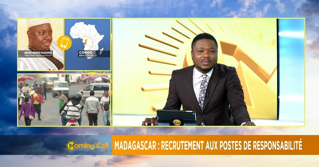 Madagascar opens up senior govt positions to public [Morning Call]
