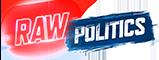 Raw Politics