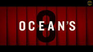 Ocean's 8 : le casse du siècle