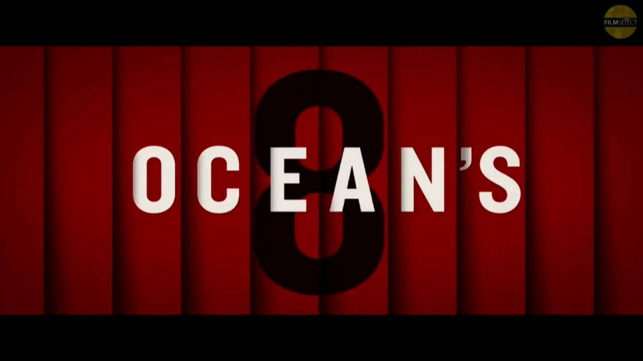 "Frauenpower im Kino: ""Ocean's 8"""