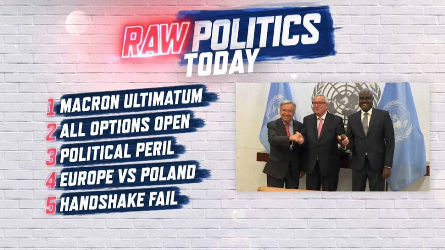 Raw Politics: Macron lays down ultimatum and Labour lays out plan for referendum over Brexit