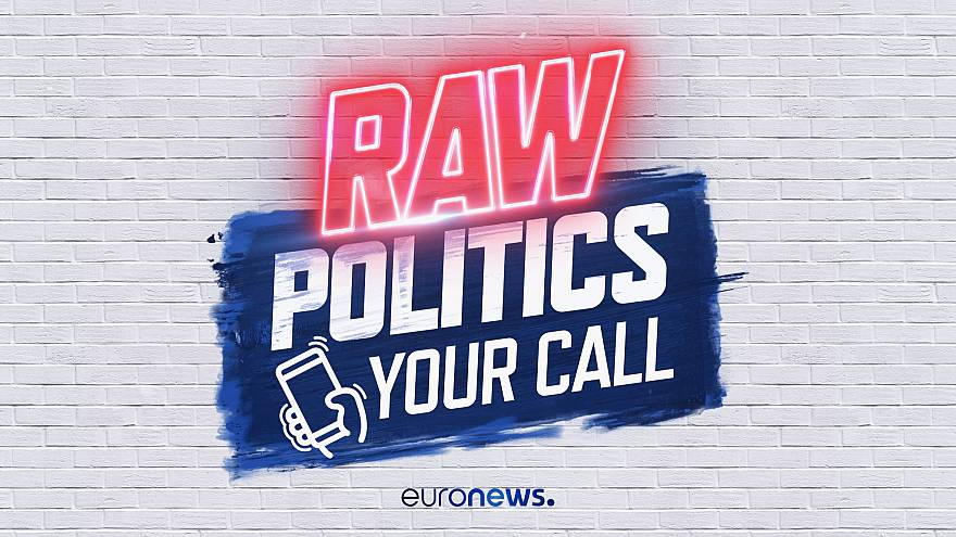 Watch: Raw Politics' call-in show discusses Brexit and US' diplomatic snub to EU