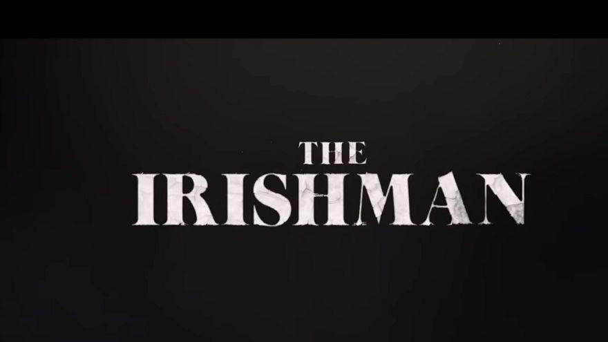"Netflix: Το πρώτο σποτ για το ""The Irishman"" του Μάρτιν Σκορσέζε"