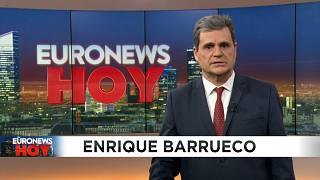 Euronews Hoy. Las claves del día en 15 minutos