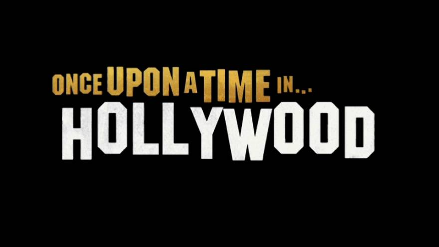 """""""Once upon a time...in Hollywood"""" : le dernier Tarantino arrive"""
