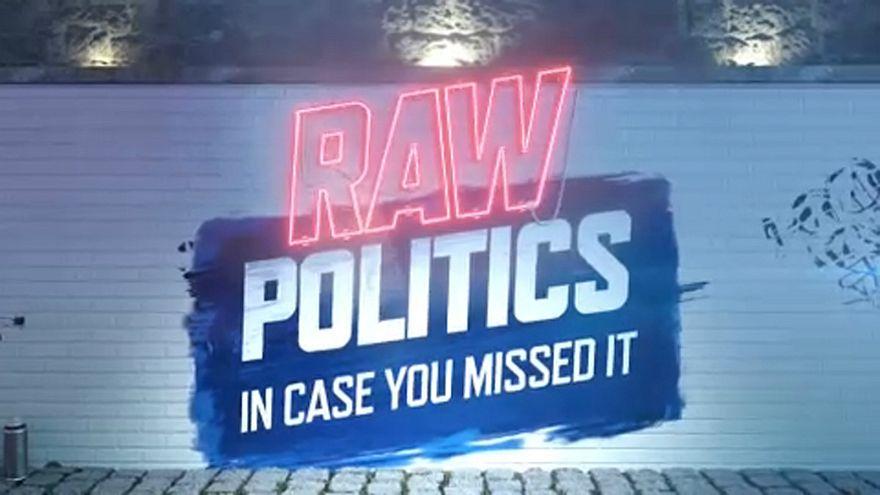 Raw Politics #ICYMI: Brexit chaos and controversial EU copyright vote