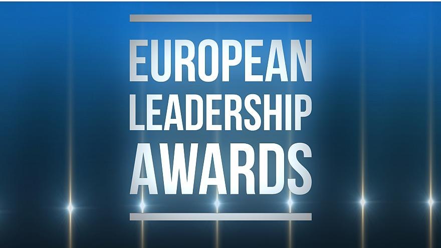 European Leadership Awards recognise the men and women shaping Europe