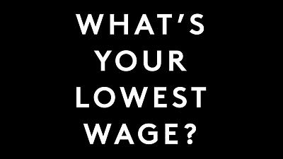 The Lowest Wage Challenge wants brands to declare what their worst paid workers make
