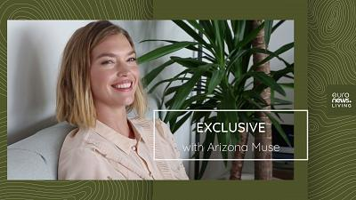 Supermodel Arizona Muse shares her tips for a more sustainable life