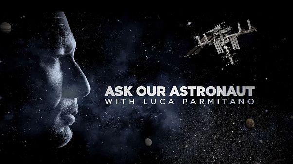 Ask Our Astronaut | Luca Parmitano risponde: di cosa hanno paura gli astronauti?