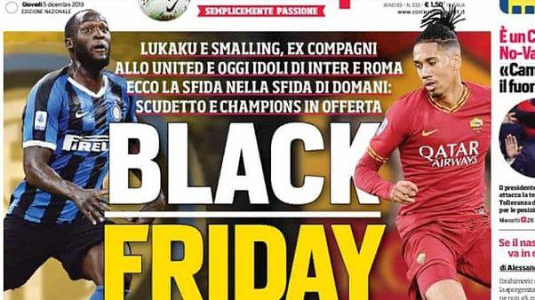 Roma ve Inter'den 'Black Friday' manşeti sebebiyle Corriere dello Sport'a yaptırım