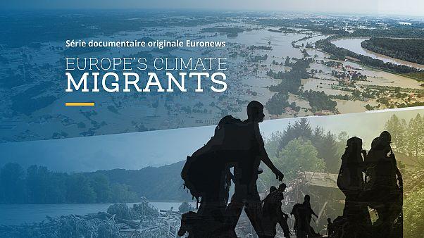 Comment le changement climatique pousse des Européens à l'exil