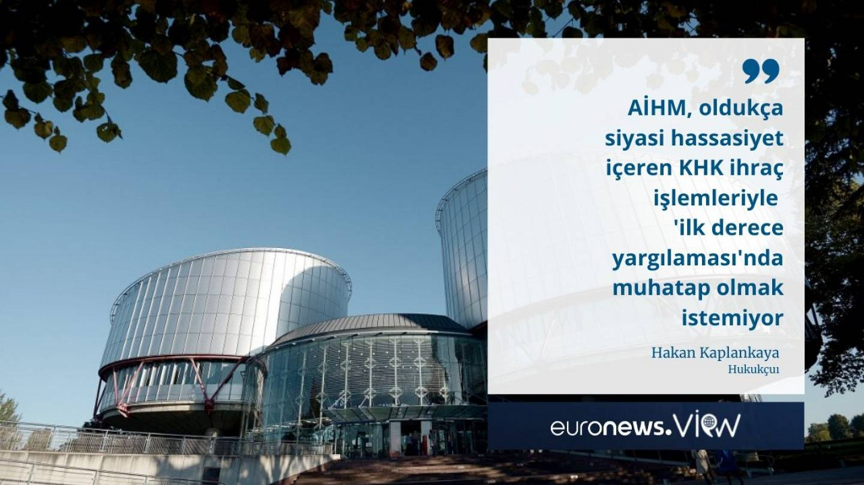 khk ile ihrac edilenler hangi durumlarda aihm e basvurabilir euronews