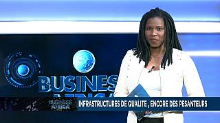 Business Africa : Infrastructures de qualité