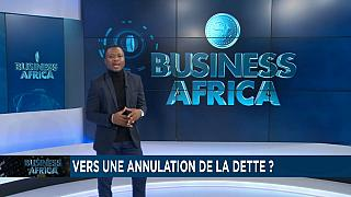 L'Afrique vers une annulation de la dette ? [Business Africa]