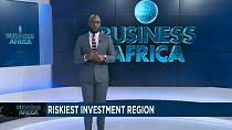 Sub-Saharan Africa: Riskiest investment region [Business Africa]