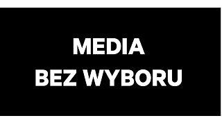 Média választás nélkül