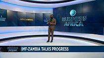 International Monetary Fund: Zambia talks progress [Business Africa]