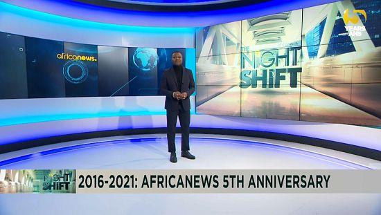 Africanews celebrates fifth anniversary [Night Shift]