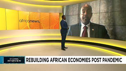 Rebuilding African economies post pandemic [Interview]