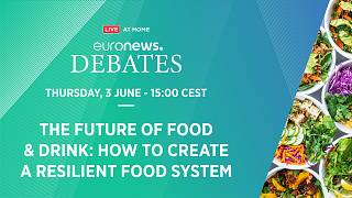 Euronews Debates: The future of food and drink