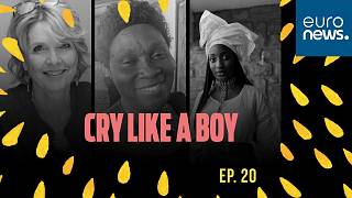 Cry Like a Boy is an original Euronews series and podcast that explores how the pressure to be 'a man' can harm families and entire societies.
