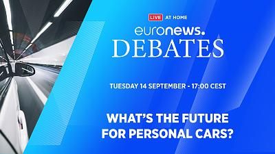Euronews Debates: What's the future for personal cars?