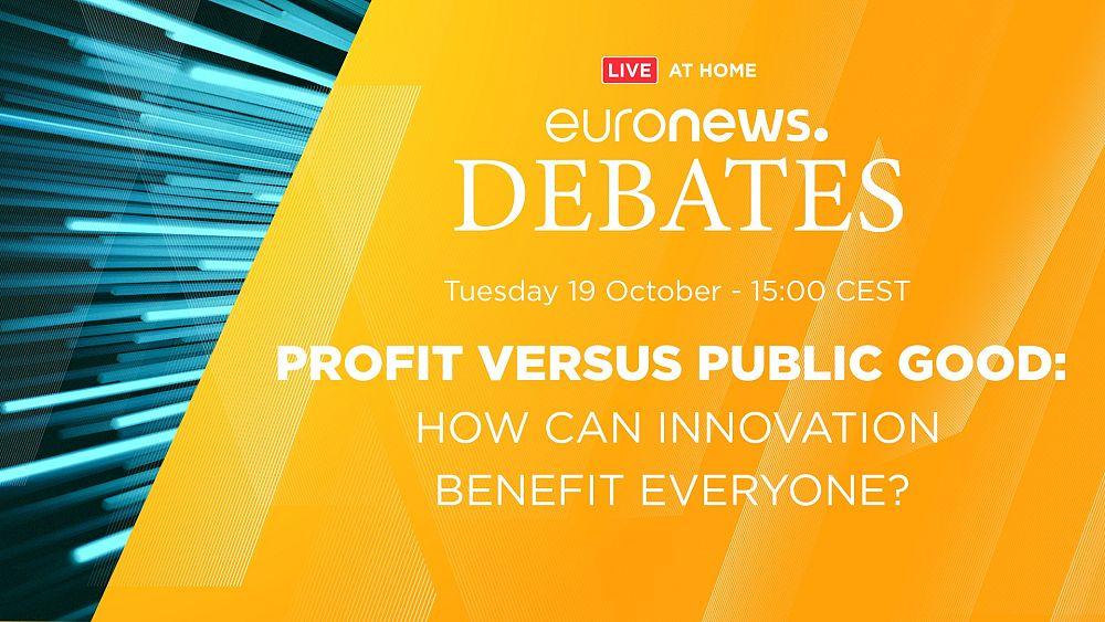 Debates de Euronews    Beneficio vs bien público: ¿Cómo puede la innovación beneficiar a todos?