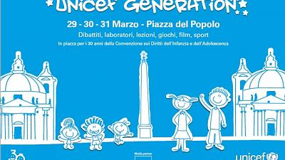 Unicef Generation a Roma dal 29 al 31/3