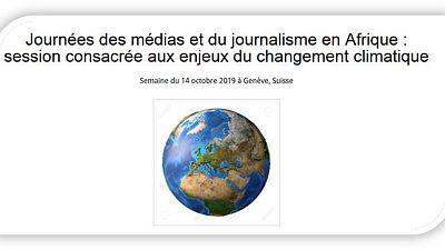 Appel à candidatures pour les Journées des médias et du journalisme en Afrique (Genève, 14-18 octobre 2019)