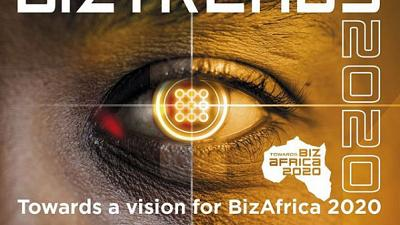BizTrends 2020: Make the vision Towards Africa 2020 possible