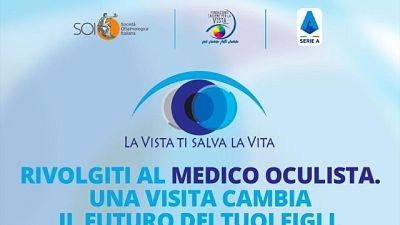 Serie A in campo per salute occhi