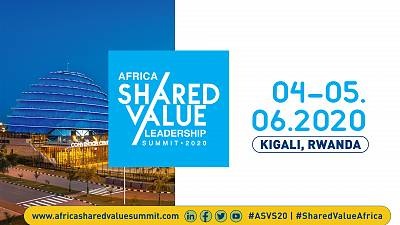 Shared Value Africa Initiative announces the 4th Africa Shared Value Leadership Summit (4–5 June 2020 in Kigali, Rwanda)