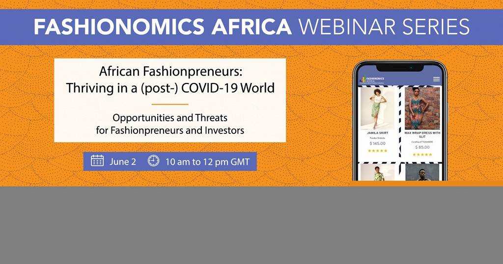 How Fashion Entrepreneurs Can Conquer Covid 19 Experts Share Tips At First Fashionomics Africa Webinar Africanews