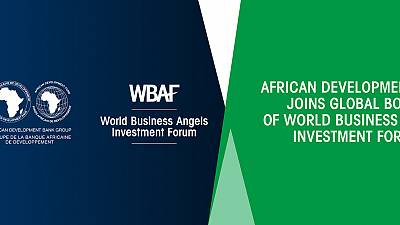 African Development Bank named to the board of World Business Angels Investment Forum