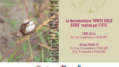 Société Internationale Islamique de Financement du Commerce (ITFC) présente « White Gold Serie », un documentaire sur le secteur du coton en Afrique de l'Ouest