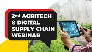 Supply Chain 4.0 – What is next for digital solutions in Agritech? Islamic Development Bank and International Islamic Trade Finance Corporation Discuss Agritech Digital Solutions in 2nd Agritech Webinar