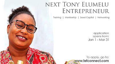Le delai pour postuler au Programme d'Entrepreneuriat de la Fondation Tony Elumelu approche rapidement