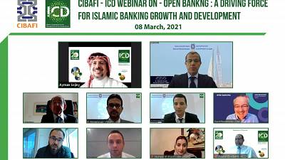 """CIBAFI – ICD Webinar Focused on the Important Role that """"Open Banking"""" Presents for Growth and Development of Islamic Banks"""