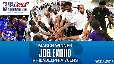 Philadelphia's Joel Embiid receives march NBA Cares Community Assist Award presented by Kaiser Permanente