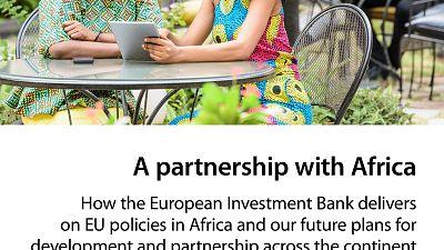 Deux rapports de la Banque européenne d'investissement mettent en avant des solutions pour les défis de développement ainsi que l'importance du partenariat avec l'Afrique